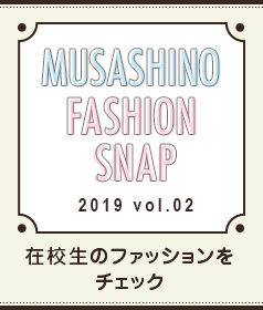 MUSASHINO FASHION SNAP